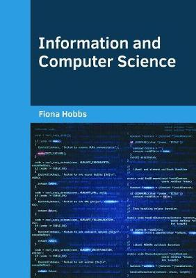 Information and Computer Science - Fiona Hobbs