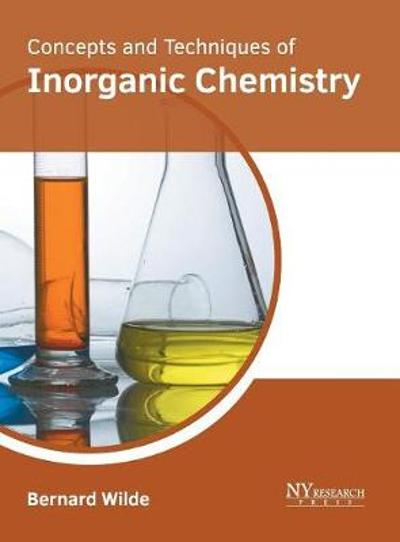 Concepts and Techniques of Inorganic Chemistry - Bernard Wilde