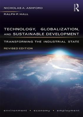 Technology, Globalization, and Sustainable Development - Nicholas A Ashford