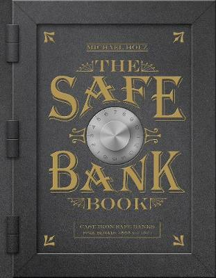 The Safe Bank Book - Michael Holz