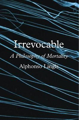 Irrevocable - Alphonso Lingis