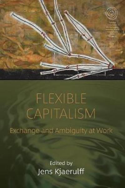 Flexible Capitalism - Jens Kjaerulff