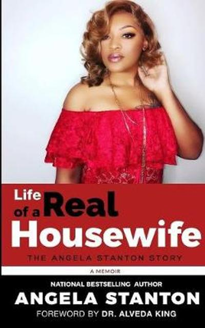 Life of a Real Housewife - Angela Stanton