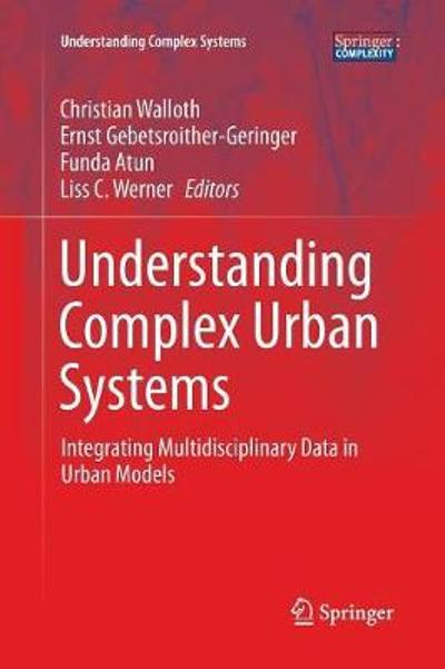 Understanding Complex Urban Systems - Christian Walloth