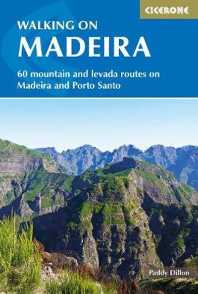 Walking on Madeira - Paddy Dillon
