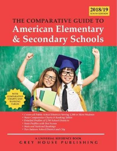 The Comparative Guide to Elementary & Secondary Schools, 2018/19 - David Garoogian