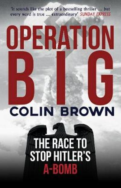 Operation Big - Colin Brown