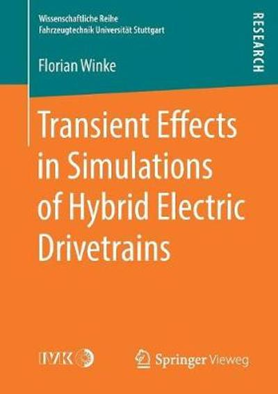 Transient Effects in Simulations of Hybrid Electric Drivetrains - Florian Winke