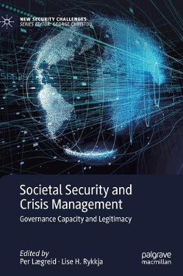 Societal Security and Crisis Management - Per Laegreid