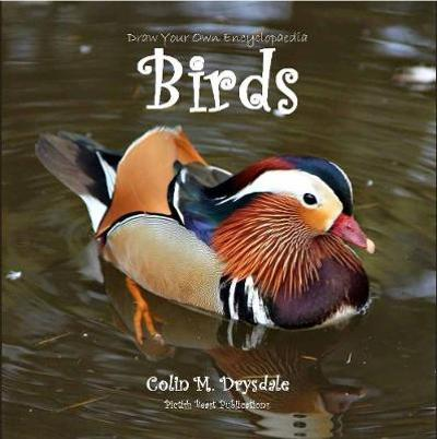 Draw Your Own Encyclopaedia Birds - Colin M. Drysdale