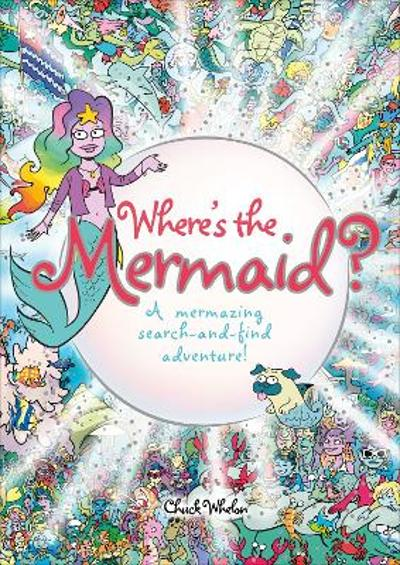 Where's the Mermaid - Chuck Whelon