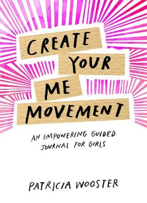 Create Your Me Movement - Patricia Wooster