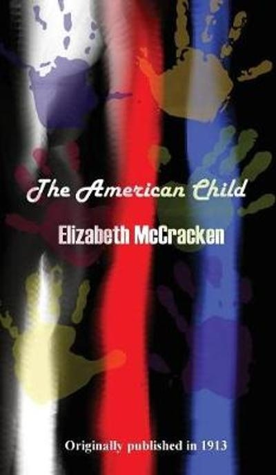 The American Child - Elizabeth McCracken