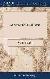 An Apology for Tales of Terror - Sir Walter Scott