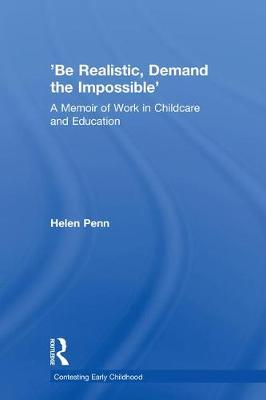 'Be Realistic, Demand the Impossible' - Helen Penn