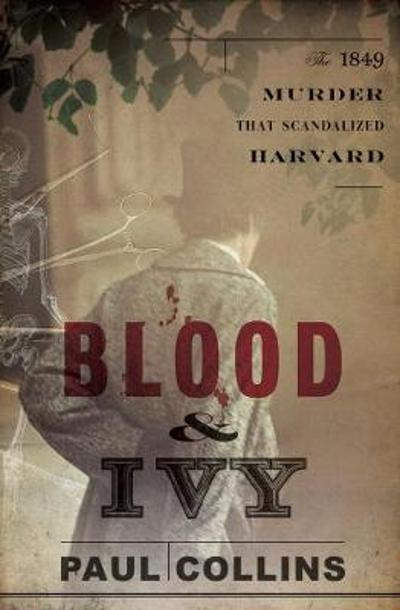 Blood & Ivy - Paul Collins