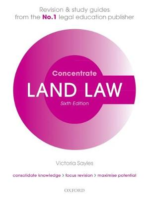 Land Law Concentrate - Victoria Sayles