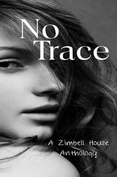 No Trace - Zimbell House Publishing