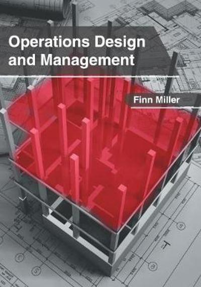 Operations Design and Management - Finn Miller