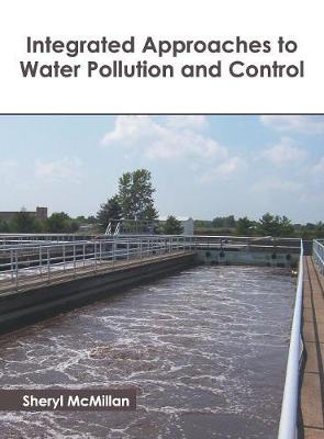 Integrated Approaches to Water Pollution and Control - Sheryl McMillan