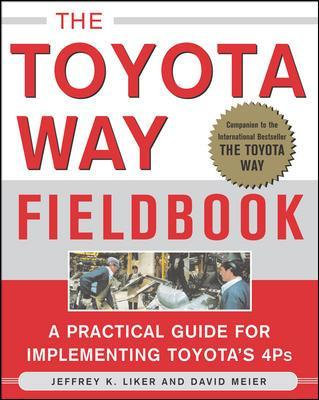 The Toyota Way Fieldbook - Jeffrey K. Liker