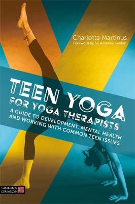 Teen Yoga For Yoga Therapists - Charlotta Martinus