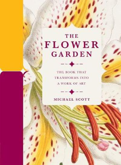 The Flower Garden - Michael Scott