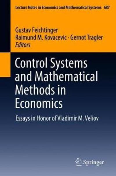 Control Systems and Mathematical Methods in Economics - Gustav Feichtinger