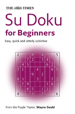 "The ""Times"" Su Doku for Beginners - Wayne Gould"