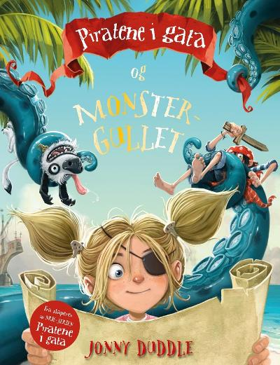 Piratene i gata og monstergullet - Jonny Duddle