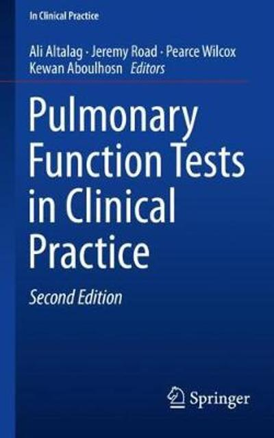 Pulmonary Function Tests in Clinical Practice - Ali Altalag