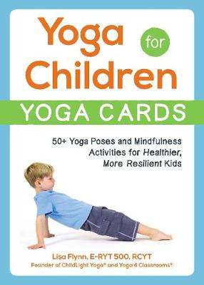 Yoga for Children--Yoga Cards - Lisa Flynn