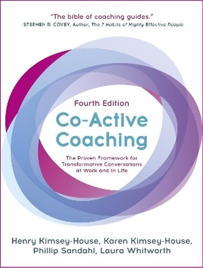 Co-Active Coaching - Henry Kimsey-House