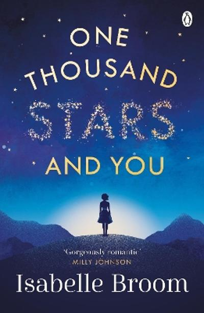 One Thousand Stars and You - Isabelle Broom