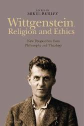 Wittgenstein, Religion and Ethics - Dr. Mikel Burley