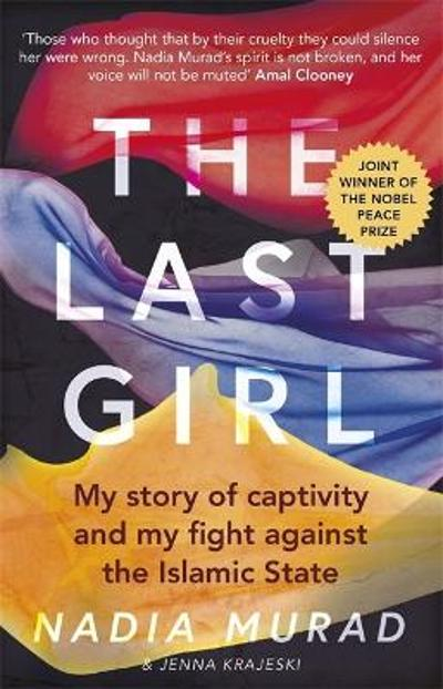 The last girl - Nadia Murad