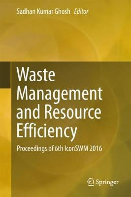Waste Management and Resource Efficiency - Sadhan Kumar Ghosh