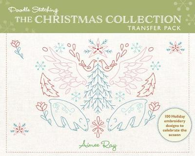 Doodle Stitching: The Christmas Collection Transfer Pack - Aimee Ray