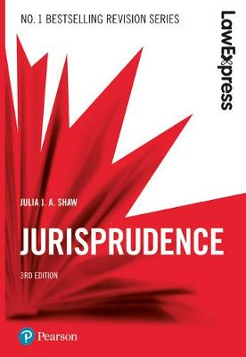 Law Express: Jurisprudence - Julia J.A. Shaw