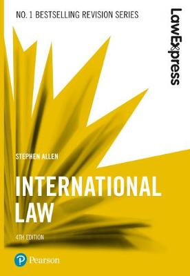 Law Express: International Law - Stephen Allen