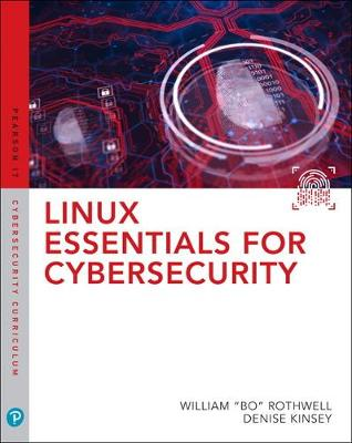 Linux Essentials for Cybersecurity - William Rothwell