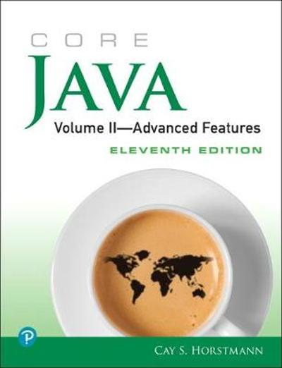 Core Java, Volume II--Advanced Features - Cay S. Horstmann