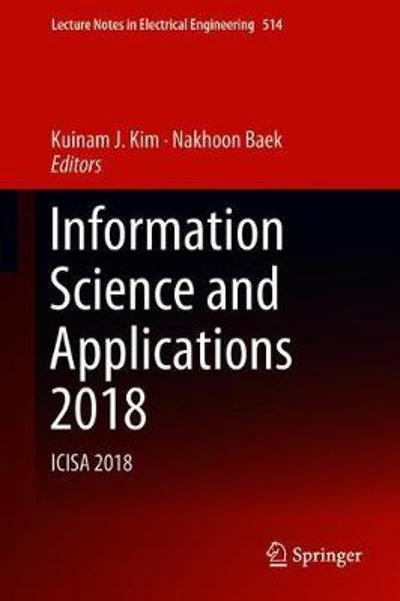Information Science and Applications 2018 - Kuinam J. Kim