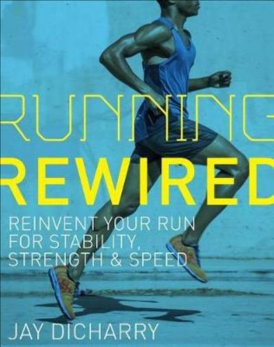 Running Rewired - Jay Dicharry