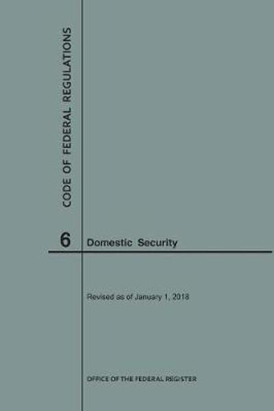 Code of Federal Regulations Title 6, Domestic Security, 2018 - Nara