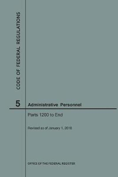 Code of Federal Regulations Title 5, Administrative Personnel, Parts 1200-End, 2018 - Nara