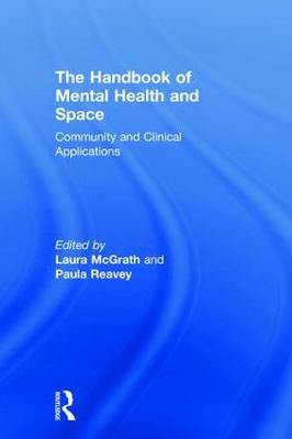 The Handbook of Mental Health and Space - Laura McGrath