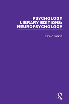 Psychology Library Editions: Neuropsychology - Various