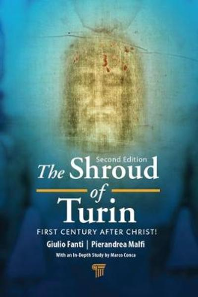 The Shroud of Turin - Giulio Fanti