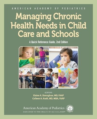 Managing Chronic Health Needs in Child Care and Schools - American Academy of Pediatrics (AAP)